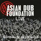 Asian Dub Foundation - Live Keep Banging on The Walls CD