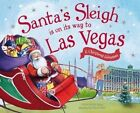 Santa's Sleigh Is on Its Way to Las Vegas: A Christmas Adventure by Eric James (Hardback, 2016)