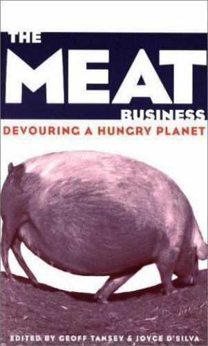 Meat Business : Devouring a Hungry Planet Paperback Joyce D'Silva