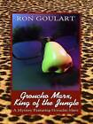 Grouch Marx King of the Jungle by Ron Goulart (Paperback / softback, 2006)