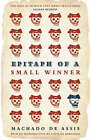 Epitaph of a Small Winner by Machado de Assis (Paperback, 2008)