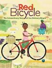 The Extraordinary Story of One Ordinary Bicycle by Jude Isabella (Paperback, 2016)