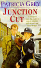 Junction Cut by Patricia Grey (Paperback, 1994)