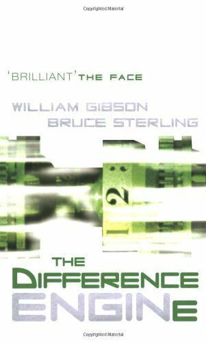 The Difference Engine (Gollancz S.F.) By William Gibson, Bruce Sterling