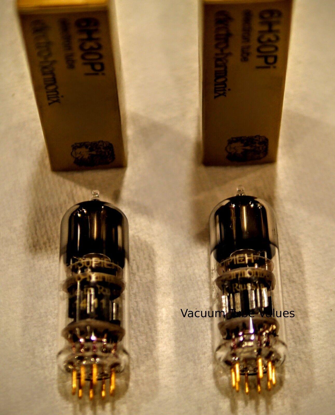 Matched Pair Electro-Harmonix 6H30Pi Gold Pins 2 tubes