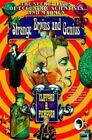 Strange Brains and Genius: The Secret Lives of Eccentric Scientists and Madmen by Clifford A. Pickover (Paperback, 1999)