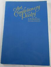 Art in Confectionery and Pastry by E. M. Berling 1982 Candy Making Marzipan Book