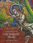 Conservation of the Last Judgement: Mosaic St. Vitus Cathedral, Prague by Getty Trust Publications (Paperback, 2005)