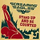 Stand Up And Be Counted von Screaming Eagles (2015)