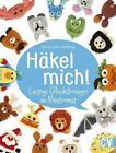Häkel mich! von Karola Luther-Hoffmann (2016, Taschenbuch)