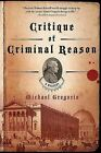Critique of Criminal Reason by Michael Gregorio (Paperback / softback, 2008)