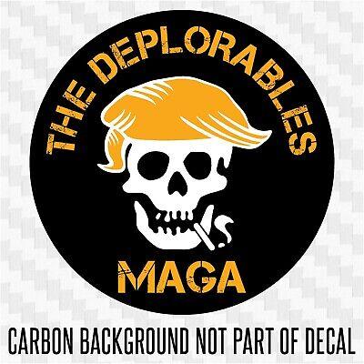 Trump DEPLORABLES MAGA sticker decal president POTUS 2020 deplorable Large