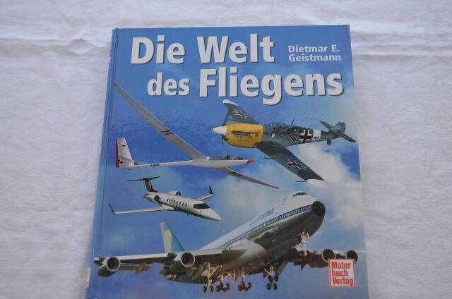 Buch Die Welt des Fliegens Dietmar E. Geistmann 254 Seiten