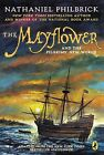 The Mayflower and the Pilgrims' New World by Nathaniel Philbrick (Paperback / softback, 2009)