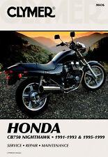 Clymer Repair Service Shop Manual Honda CB750 Nighthawk 91,92,93-95,96,97,98,99