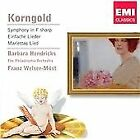 Erich Wolfgang Korngold - Korngold: Symphony in F/Six Simple Songs/Mariettas Lied