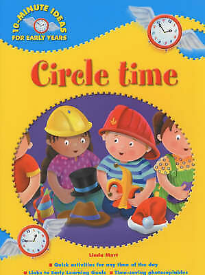 (Good)-Circle Time (10-Minute Ideas for the Early Years) (Paperback)-Mort, Linda