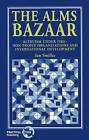 The Alms Bazaar: Altruism Under Fire - Non-profit Organizations and International Development by Ian Smillie (Paperback, 1995)