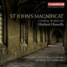 St. John's Magnificat: Choral Works by Herbert Howells (CD, Mar-2010, Chandos)