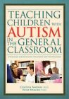 Teaching Children With Autism in The General Classroom 9781593633646 Paperback