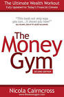 The Money Gym: Ultimate Wealth Workout by Nicola Cairncross (Paperback, 2010)
