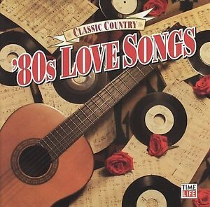 Classic Country: '80s Love Songs by Various Artists (CD, Jan-2006,  Time/Life Music)