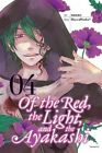 Of the Red, the Light, and the Ayakashi, Vol. 4 by HaccaWorks (Paperback, 2016)