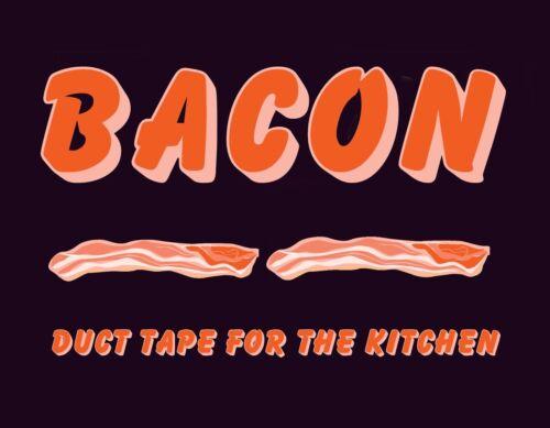 METAL MAGNET Bacon Duct Tape For The Kitchen Humor Pig Hog Food MAGNET