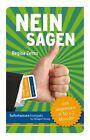 Sofortwissen kompakt: Nein sagen. von Regina Zelms (2012, Box)