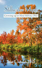Stillwater Mysts: Growing Up in West Milton, Ohio by Robert E. Saltmarsh (Paperback, 2008)