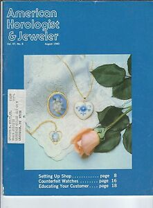 MF-069 - American Horologist & Jeweler Magazine August 1980 Setting Up Shop
