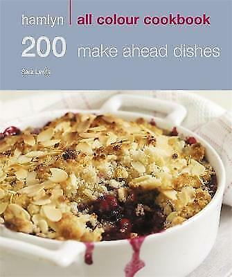 1 of 1 - 200 Make Ahead Dishes: Hamlyn All Colour Cookbook by Sara Lewis (NF20)