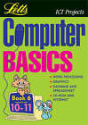 Computer Basics: Bk.6: (Suggested Ages 10-11) by Letts Educational (Paperback, 2000)
