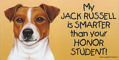 My JACK RUSSELL is SMARTER than your HONOR STUDENT car//fridge MAGNET 4X8 terrier