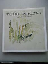 Gondoliere und Holzpfahl Wolfgang Hohenwallners Venedig Hohenwallner 1987