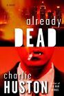 Already Dead by Charlie Huston (Paperback, 2006)