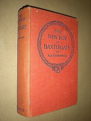 2019 Nieuwste Ontwerp The New Boy At Baxtergate. R. A. H. Goodyear. 1936. Hardback Gematigde Kosten