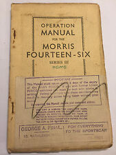 ORIGINAL MORRIS FOURTEEN-SIX 14-6 SERIES III 3 1818cc CAR SERVICE REPAIR MANUAL