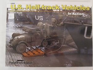 U-S-Half-Track-Vehicles-In-Action-SC-Squadron-Signal-Books-SS12058