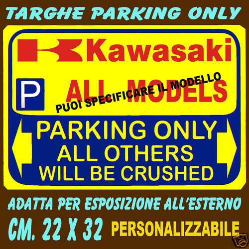 SCEGLI IL MODELLO  PREFERITO PARKING ONLY  KAWASAKI