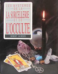 LES-MYSTERES-DE-LA-SORCELLERIE-ET-DE-L-039-OCCULTE-PAR-ROBERT-JACKSON