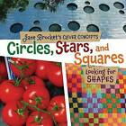 Circles, Stars, and Squares: Looking for Shapes by Jane Brocket (Hardback, 2012)