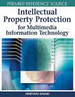 Intellectual Property Protection for Multimedia Information Technology by Hideyasu Sasaki (Hardback, 2008)
