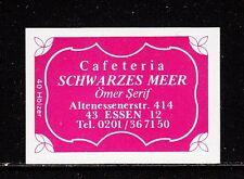 """403156/ Zündholzetikett - Cafeteria """"Schwarzes Meer"""" - 4300 Essen 12"""