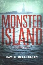 Monster Island: A Zombie Novel, Wellington, David, Good Books