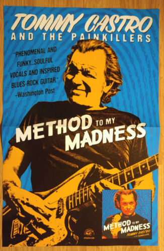 Method To My Madness Music Poster Promo Tommy Castro And the Painkillers