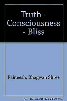 Truth Consciousness Bliss
