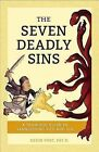 The Seven Deadly Sins: A Thomistic Guide to Vanquishing Vice and Sin by Kevin Vost (Paperback / softback, 2015)