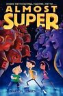 Almost Super by Marion Jensen (Hardback, 2014)