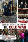 Turning Points in Ending the Cold War by Kiron K. Skinner (Hardback, 2007)